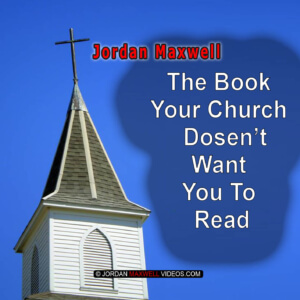 jordan maxwell - the book your church does not want you to read